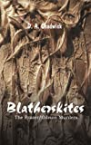 img - for Blatherskites: The Frazer/Gibson Murders book / textbook / text book