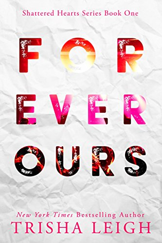 Amazon Com Forever Ours A Young Adult Coming Of Age Romance
