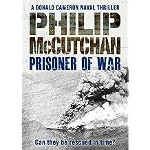 Prisoner of War (Donald Cameron Naval Thriller Book 12)