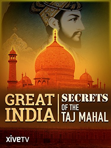 Great India: Secrets of the Taj - Films India