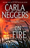 On Fire, Carla Neggers, 0778327876