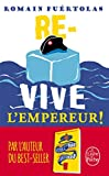 Re-vive L'empereur (French Edition)