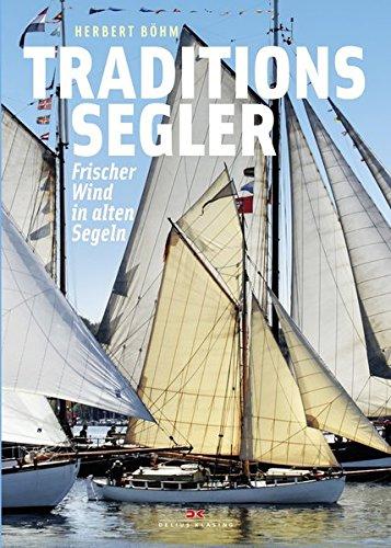 Traditionssegler: Frischer Wind in alten Segeln