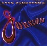 Todd Rundgren's Johnson by Todd Rundgren (2011-04-12)
