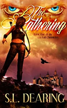 The Gathering: Book One of the Lia Fail Chronicles by [Dearing, S. L.]