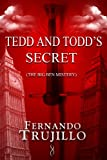 Tedd and Todd's secret (10 years before Black Rock Prison)