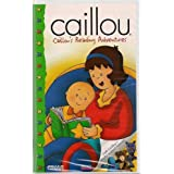 Caillou: Caillou's Reading Adventure