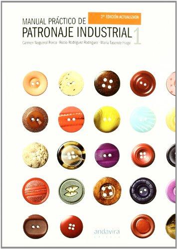 Descargar Libro Manual Práctico De Patronaje Industrial I, 2ª Ed. Carmen Noguerol Porca