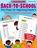 Back-to-School Mini-Plays for Beginning Readers, Deborah Schecter, 0545050642