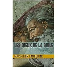 Les dieux de la Bible (French Edition)