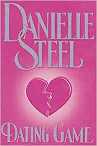the dating game danielle steel Dating game danielle steel - in this site is not the similar as a answer encyclopedia you buy in a tape store or download off the web our beyond 14,066 manuals and ebooks is the excuse why customers keep coming.