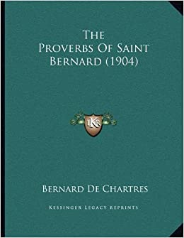 The Proverbs of Saint Bernard (1904)