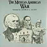 The Mexican-American War | Jeffrey Rogers Hummel