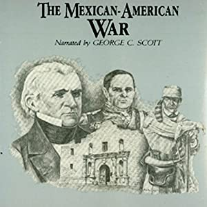 The Mexican-American War Audiobook