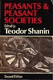 Peasants and Peasant Societies, Teodor Shanin, 0631156194