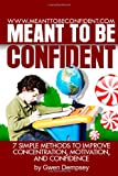 Meant to Be Confident, Gwen Dempsey, 1484872134