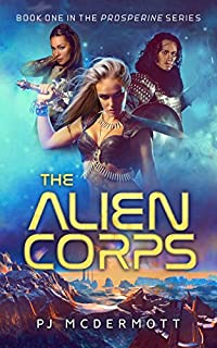 The Alien Corps by PJ McDermott ebook deal
