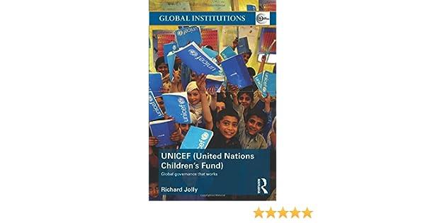 UNICEF (United Nations Children's Fund): Global Governance That ...