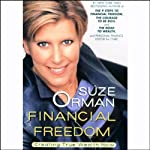 Financial Freedom: Creating True Wealth Now | Suze Orman