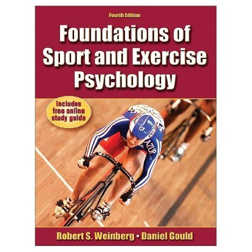 Foundations of sport & exercise psychology by robert s. Weinberg.