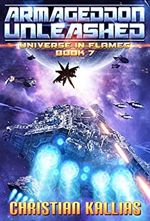 The First Universe in Flames Trilogy Books 1 to 3 Earth  Last Sanctuary Fury to the Stars amp Destination Oblivion UiF Space Opera