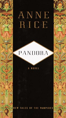 Pandora by Anne Rice