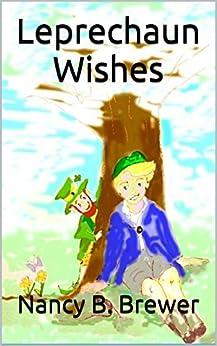 Leprechaun Wishes by [Brewer, Nancy B.]