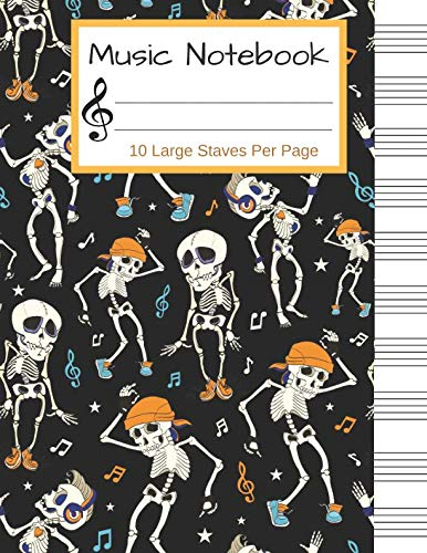 Music Notebook: Halloween Blank Sheet Music Notebook, Manuscript Paper, 130 Pages of Staff Paper, 10 Large Staves per Page (Music is -