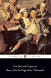Con Men and Cutpurses: Scenes from the Hogarthian Underworld (Penguin Classics)
