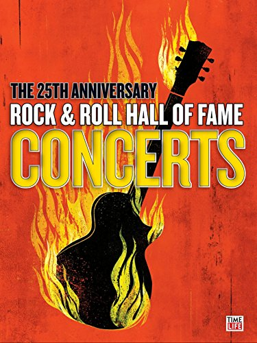 The 25th Anniversary Rock & Roll Hall of Fame Concerts (Beck Rock And Roll Hall Of Fame)