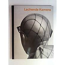 Lachende Kamera [Erster Band]