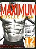 Men's Health Maximum Muscle Plan, Thomas Incledon and Matthew Hoffman, 1594863148