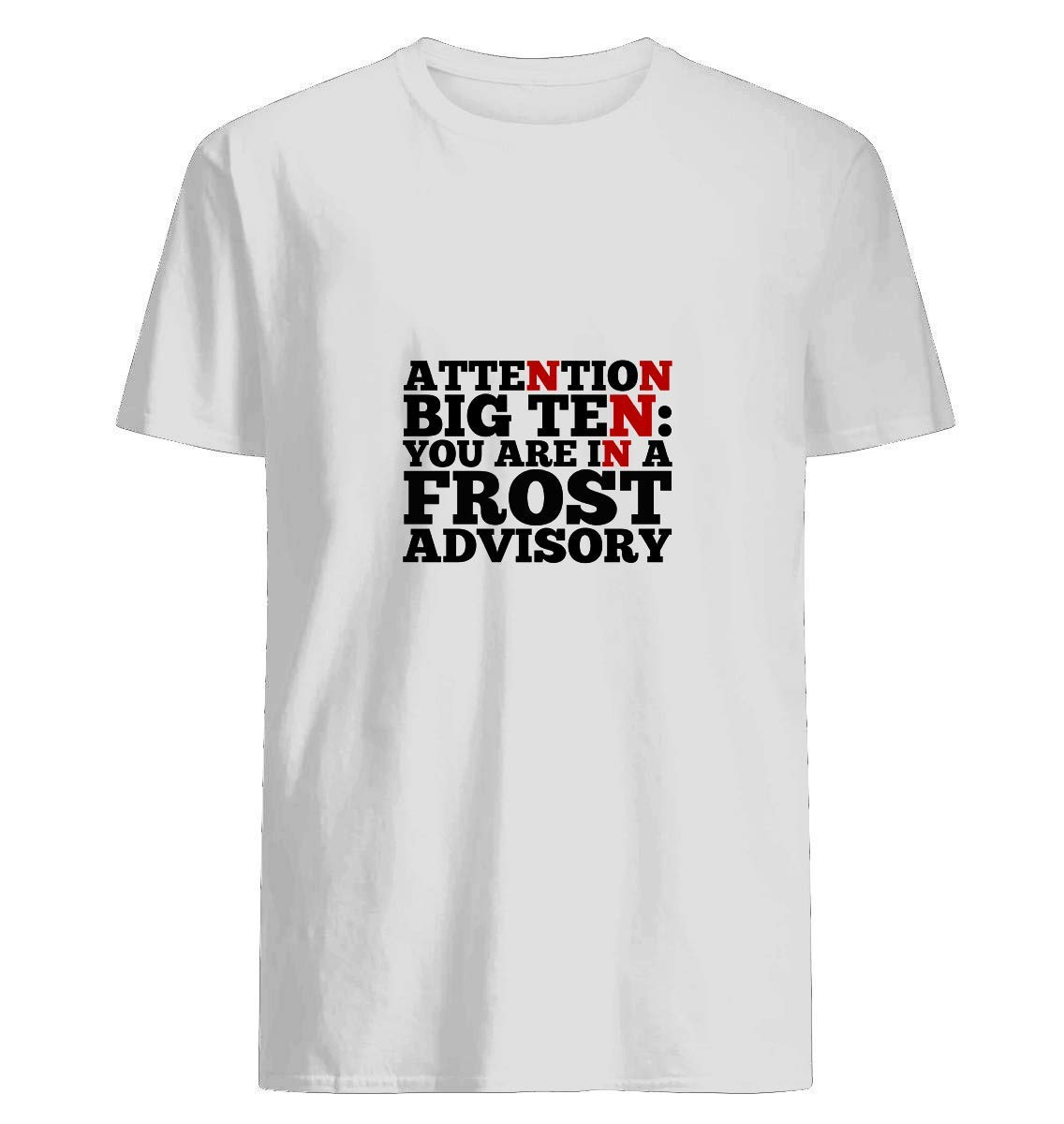 Attention Big Ten T Shirt For Unisex