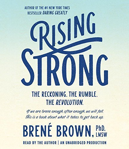 Rising Strong by Brown, Brené (August 25, 2015) Audio CD