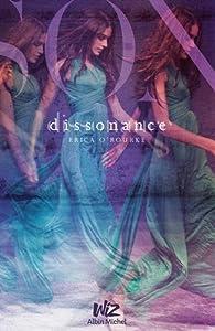 Dissonance, tome 1 par Erika O'Rourke