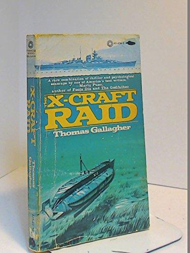 The X-Craft Raid