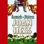 Damsels in Distress | Joan Hess