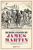 #10: Memorandoms by James Martin: An Astonishing Escape from Early New South Wales
