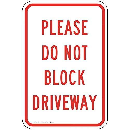 Please Do Not Block Driveway Reflective Label Decal, 18x12 in. Vinyl for Parking Control by ()