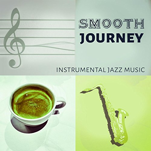Smooth Instrumental Music By Music Themes: Instrumental Jazz Music, 15 Tracks To