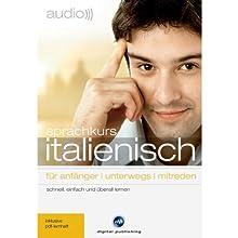 Audio Sprachkurs Italienisch: Für Anfänger, unterwegs, mitreden Hörbuch von  div. Gesprochen von:  div.