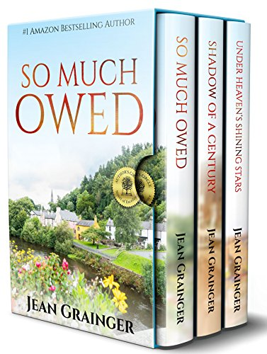 (Jean Grainger Box Set: So Much Owed, Shadow of a Century, Under Heaven's Shining Stars)