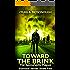 Toward the Brink 2: The Apocalyptic Plague Survival Series Book 2