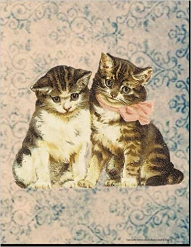 Two Cute Kittens Blank Book Lined 8.5 by 11: 8.5 by 11 inch 100 page lined blank book suitable as a journal, notebook, or diary with a vintage ... alternative for cats with feline leukemia.