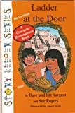 img - for Ladder At The Door (Story Keeper Series) book / textbook / text book