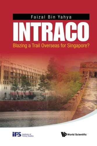 Intraco  Blazing A Trail Overseas For Singapore