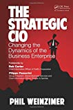 chief customer officer - The Strategic CIO: Changing the Dynamics of the Business Enterprise
