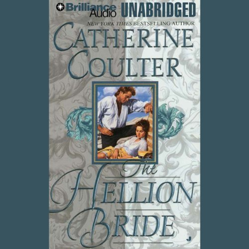 The Hellion Bride: Bride Series, Book 2 by Brilliance Audio