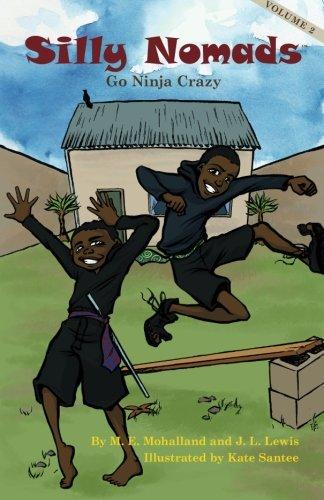 Read Online Silly Nomads Go Ninja Crazy (Volume 2) ebook