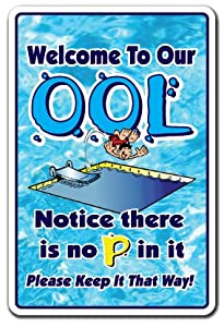 [SignJoker] WELCOME TO OUR OOL NO PEE IN IT ~Novelty Sign~ funny Wall Plaque Decoration